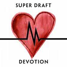 Superdraft - Devotion